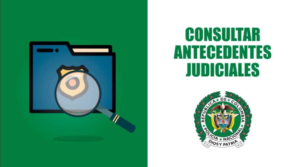 Cómo consultar antecedentes Judiciales de la Policía 2021 GUIA COMPLETA