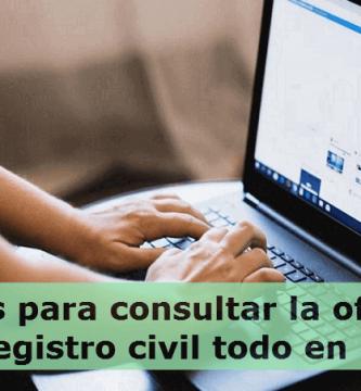 Que es la oficina de registro civil en linea y que hacer en ella